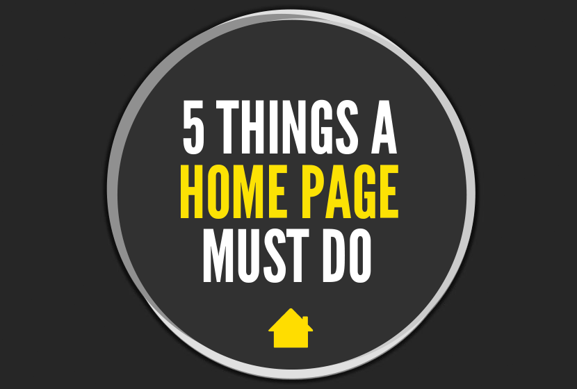 5 Things A Home Page Must Do